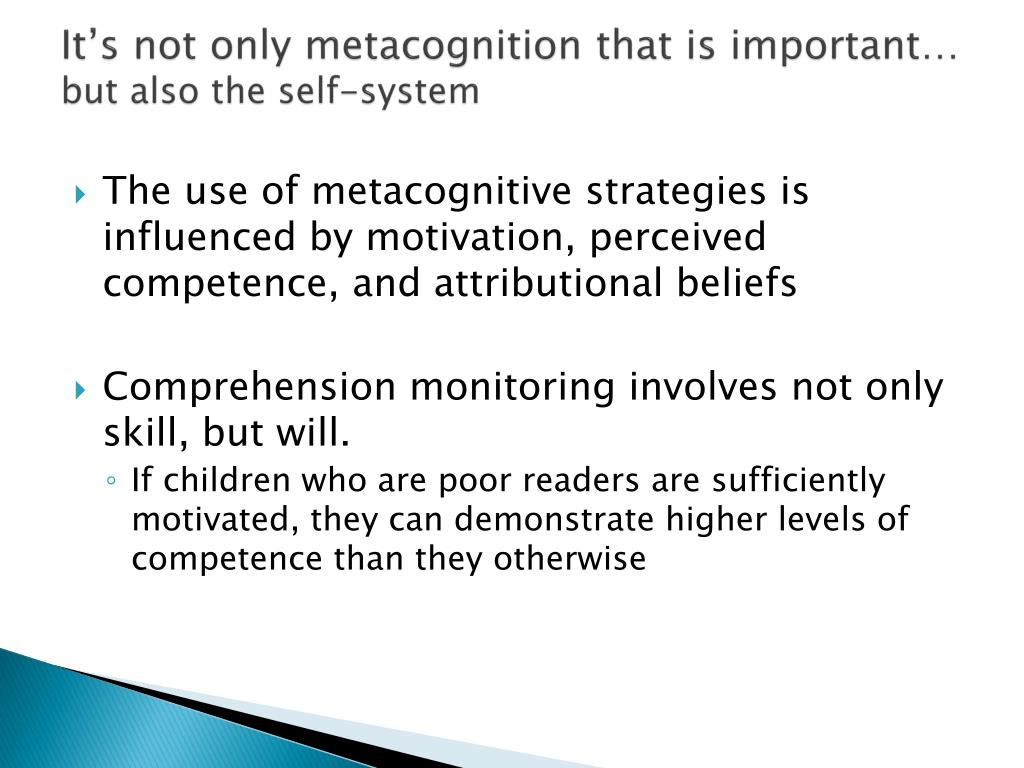 It's not only metacognition that is important…