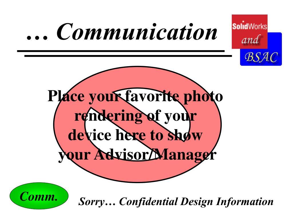 … Communication