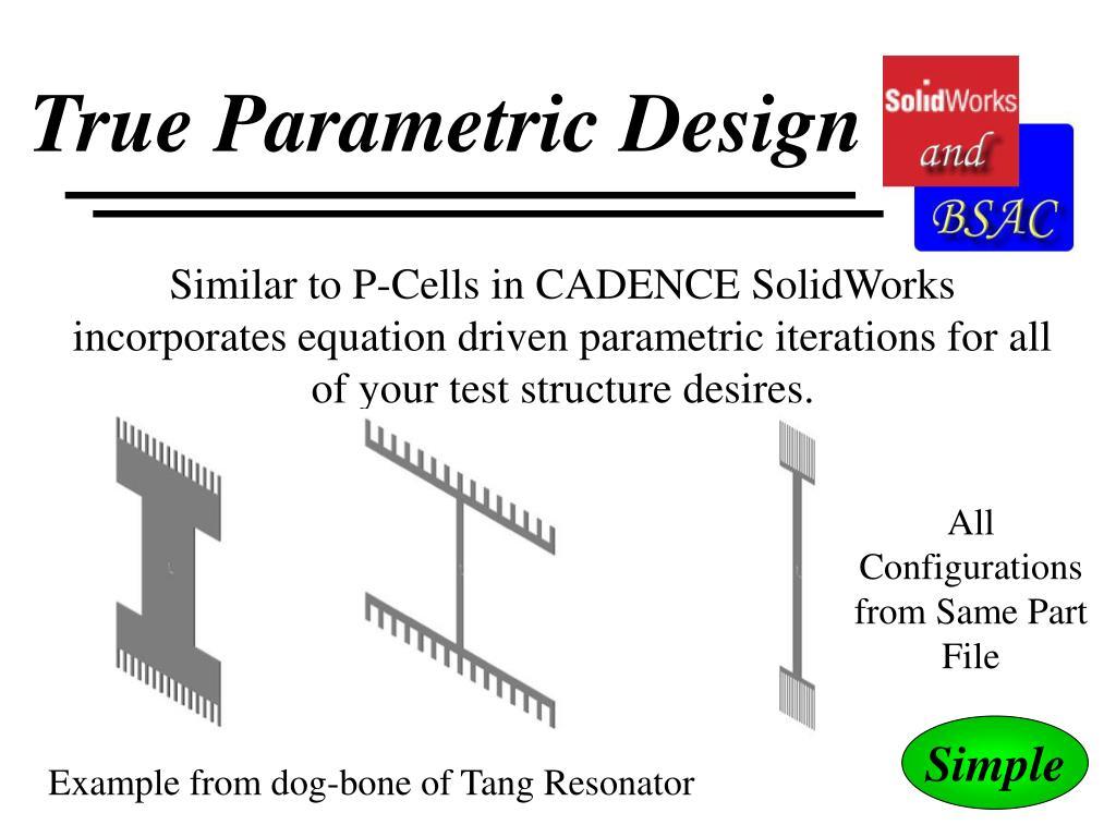 True Parametric Design
