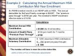 example 2 calculating the annual maximum hsa contribution mid year enrollment