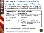 example 3 determining the maximum allowable contribution to an hsa account