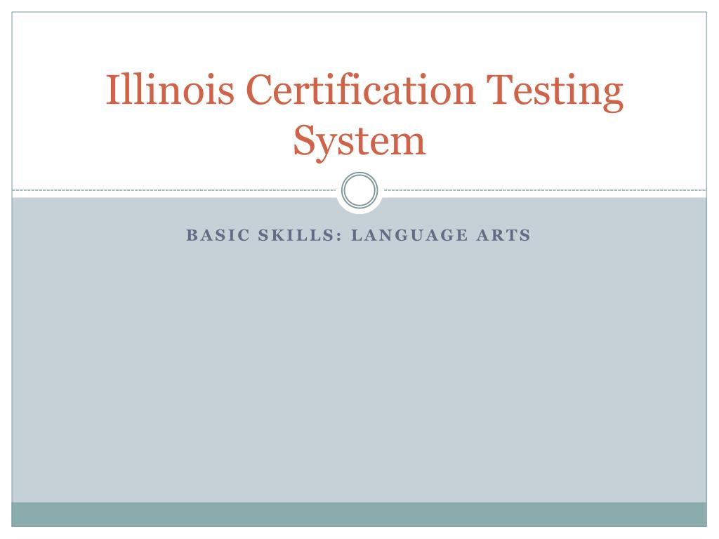 illinois certification testing system l.