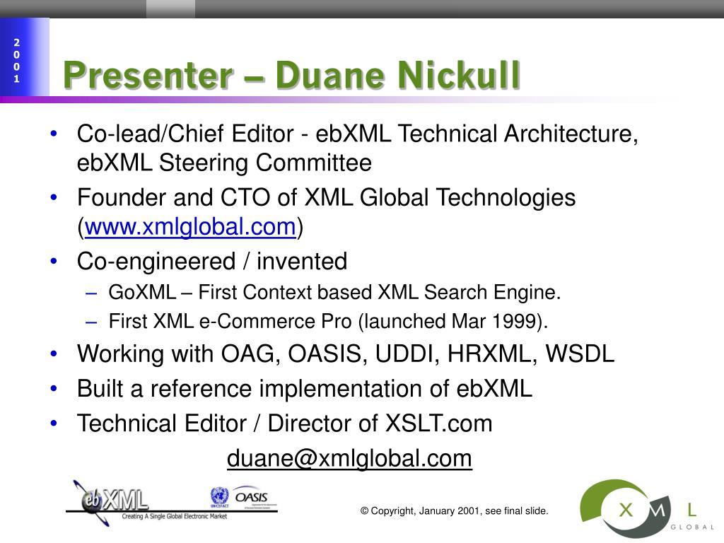 Presenter – Duane Nickull