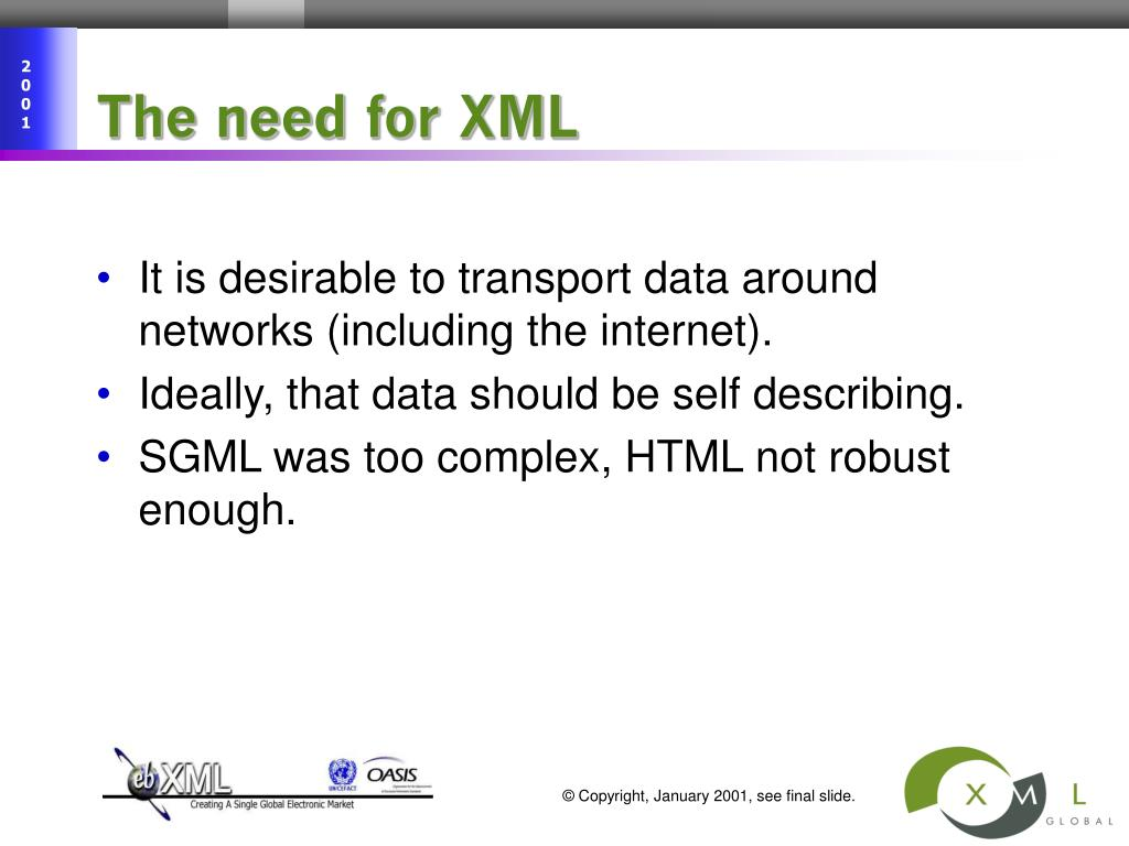 The need for XML