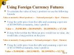 using foreign currency futures21