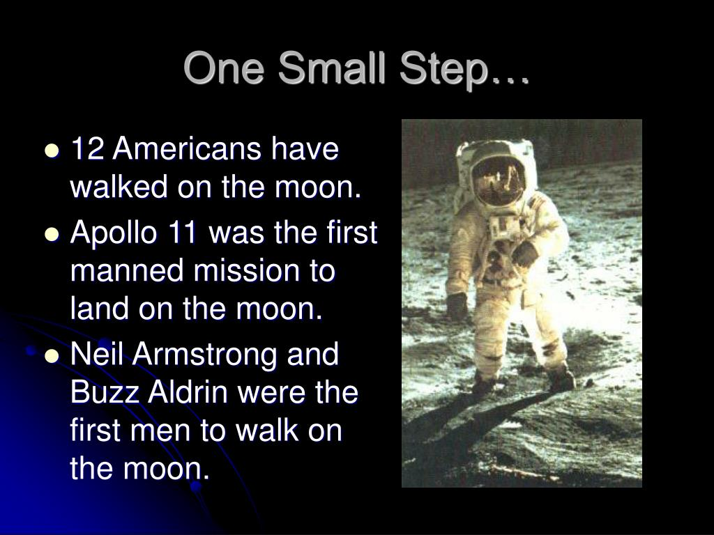 One Small Step…