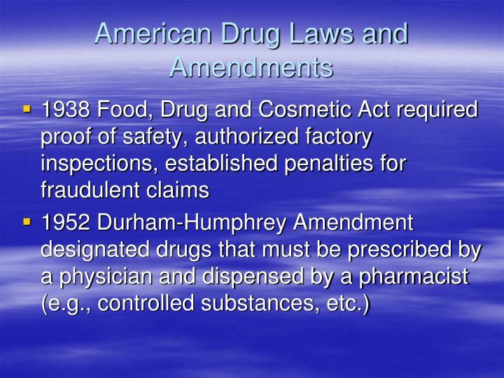 American Drug Laws and Amendments
