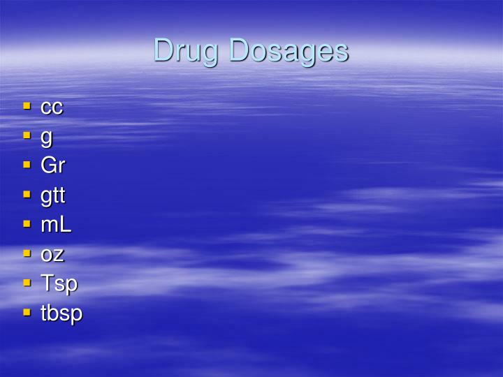 Drug Dosages