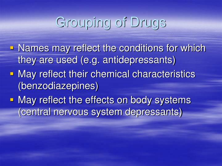 Grouping of drugs