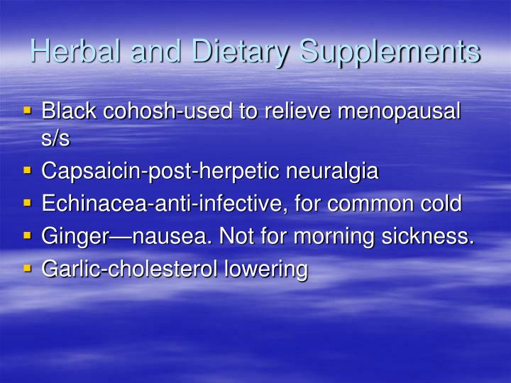 Herbal and Dietary Supplements