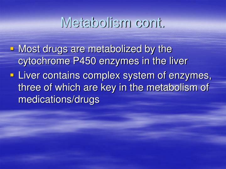 Metabolism cont.