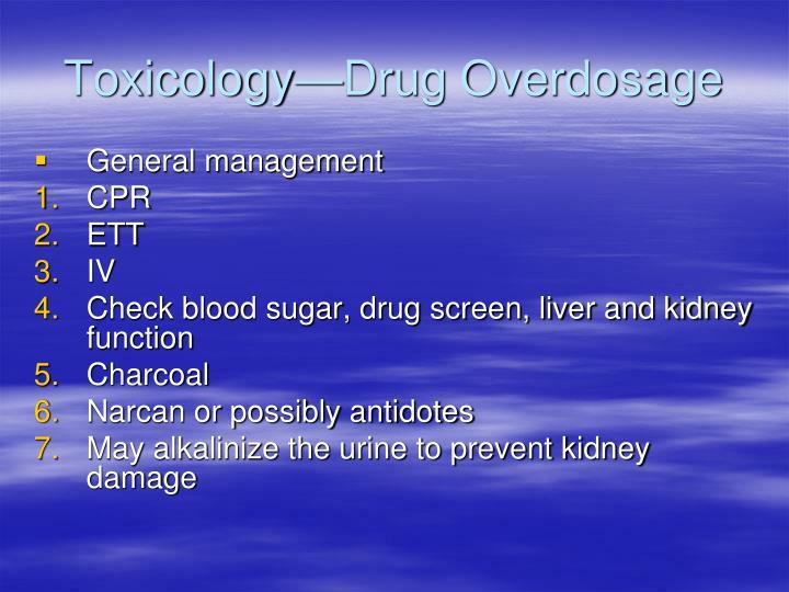 Toxicology—Drug Overdosage