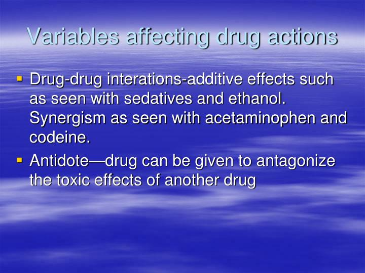 Variables affecting drug actions