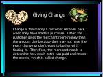 giving change