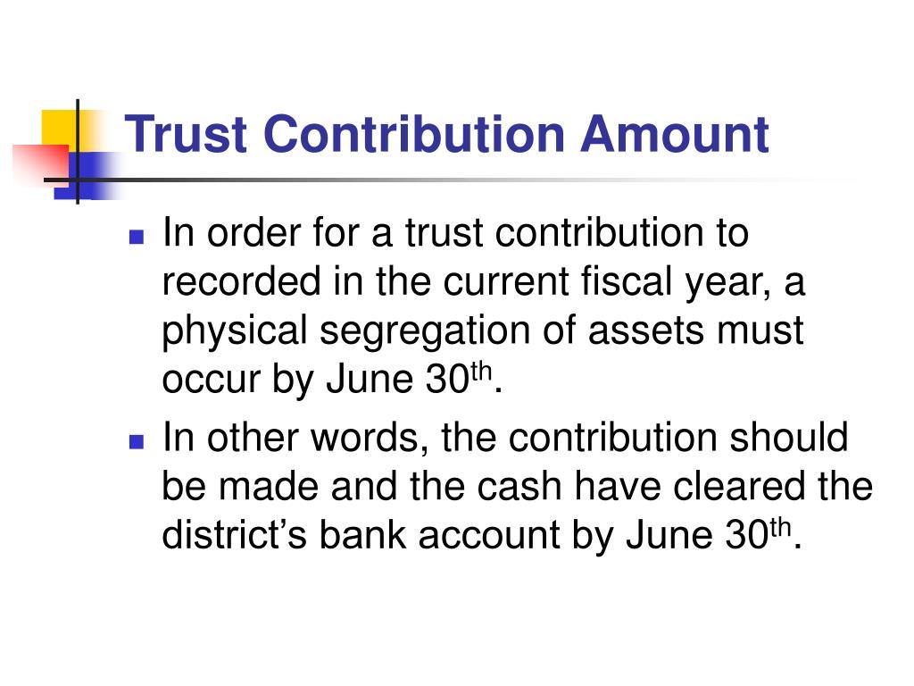Trust Contribution Amount