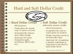 hard and soft dollar credit
