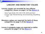 larceny and monetary values