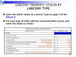 larceny property stolen by larceny type