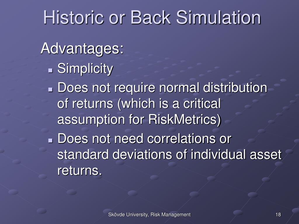 Historic or Back Simulation