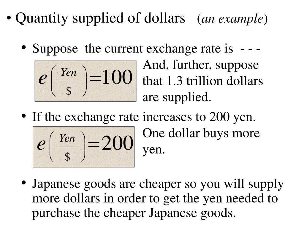 Suppose  the current exchange rate is  - - - And, further, suppose