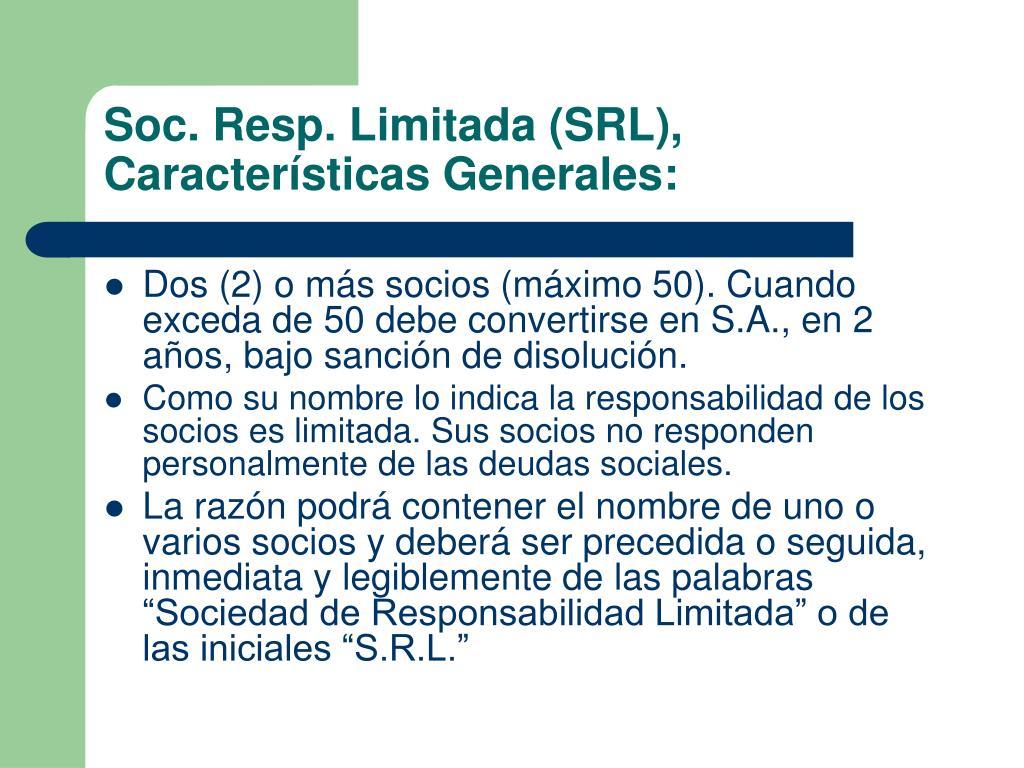 Soc. Resp. Limitada (SRL), Características Generales: