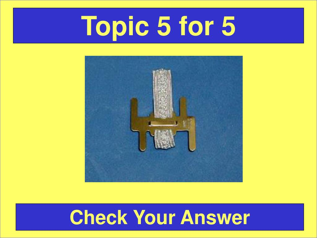 Topic 5 for 5