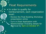 float requirements