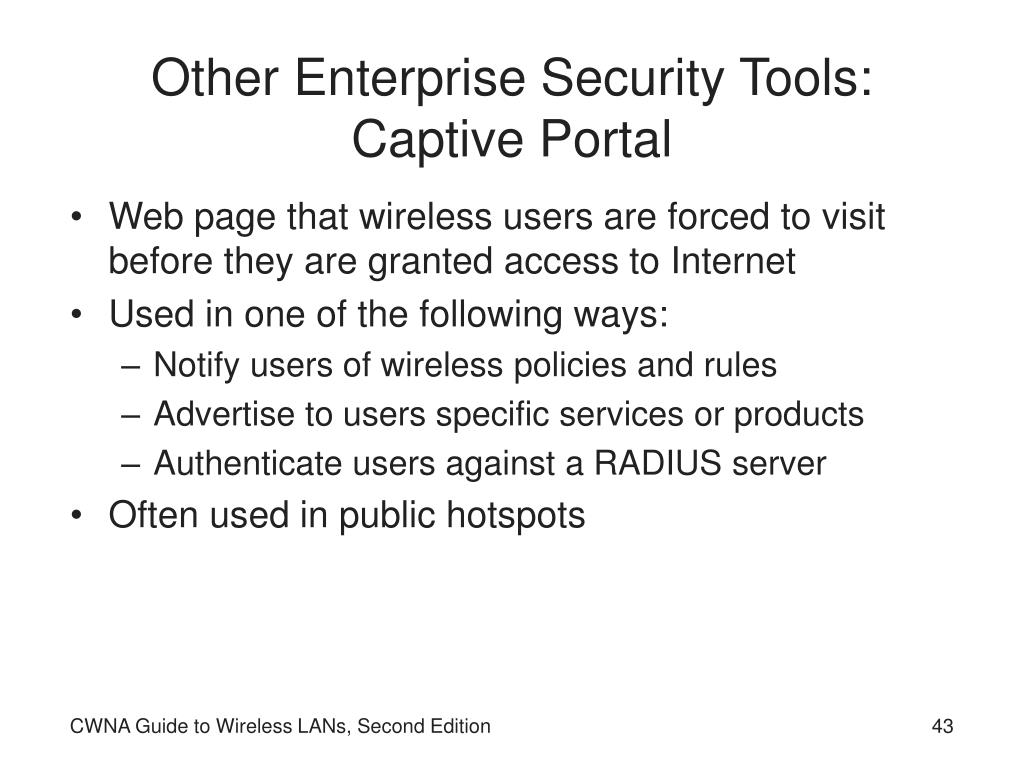 Other Enterprise Security Tools: Captive Portal
