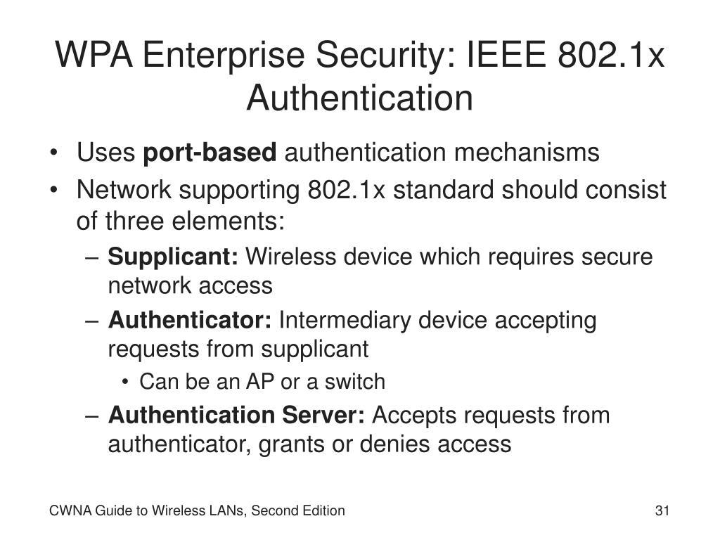 WPA Enterprise Security: IEEE 802.1x Authentication