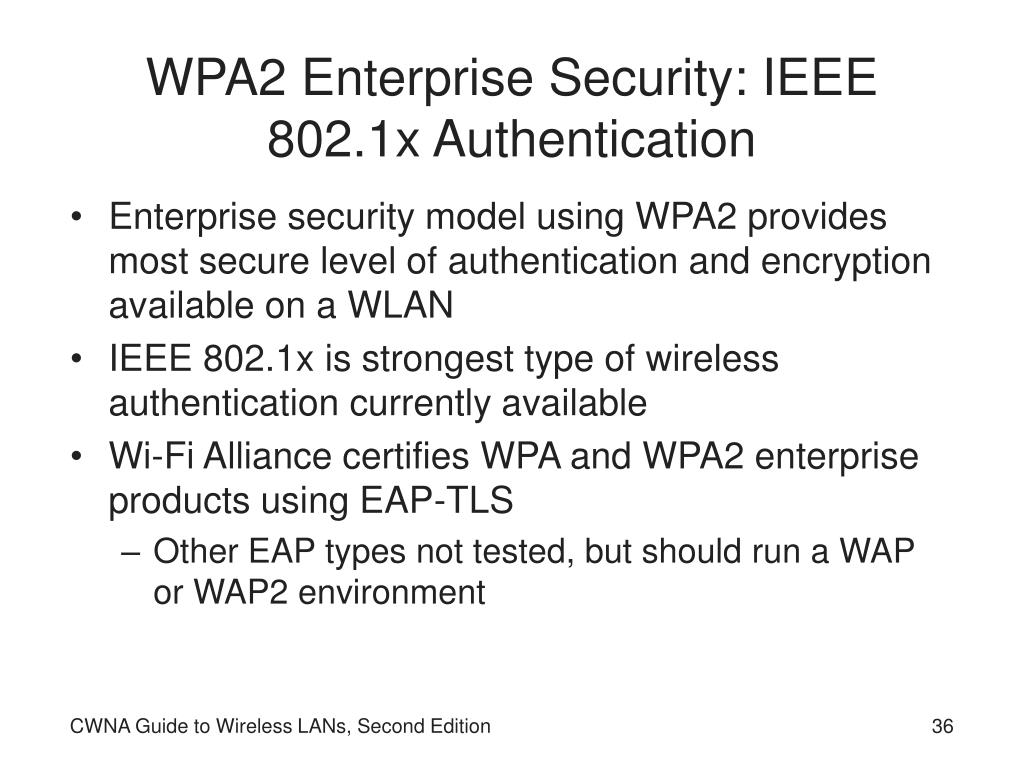 WPA2 Enterprise Security: IEEE 802.1x Authentication