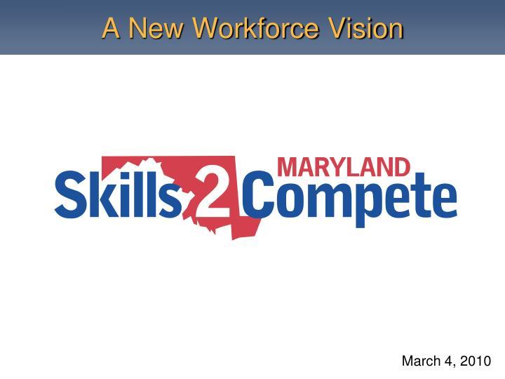 a new workforce vision n.