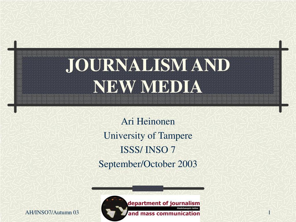 journalism and new media l.