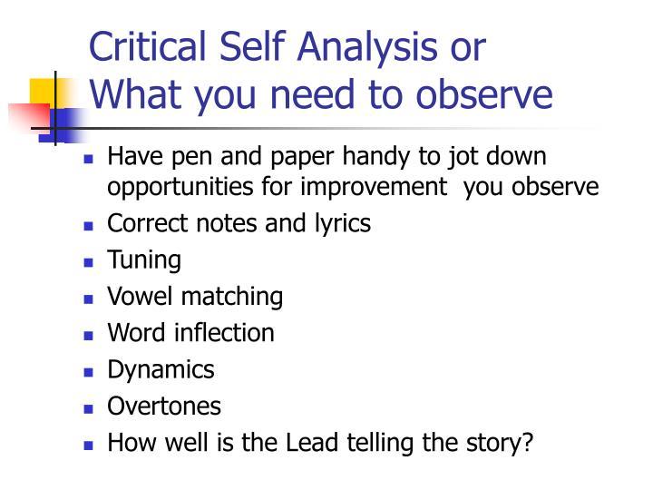 Critical Self Analysis or