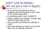 don t live in denial it s not just a river in egypt