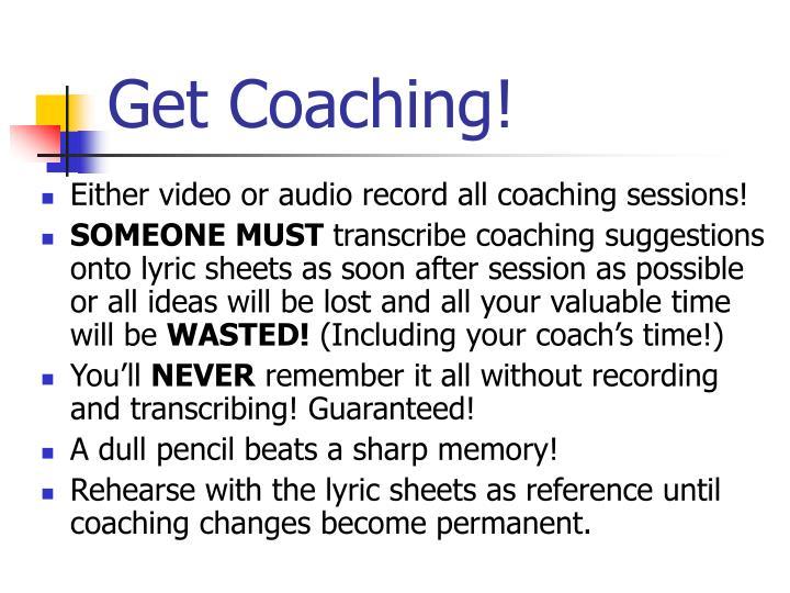 Get Coaching!