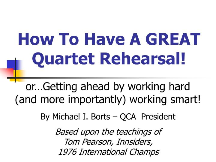 how to have a great quartet rehearsal n.