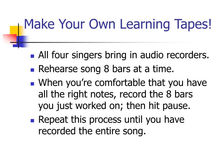 Make Your Own Learning Tapes!