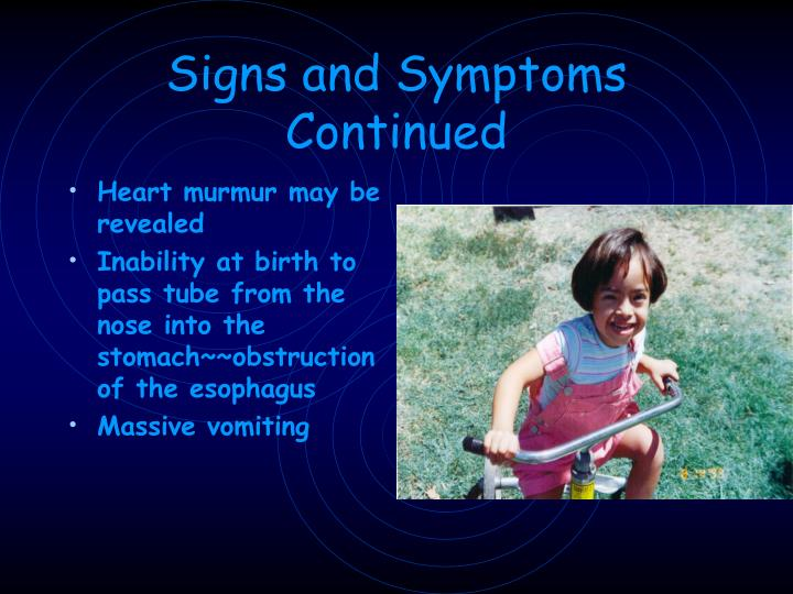Signs and symptoms continued