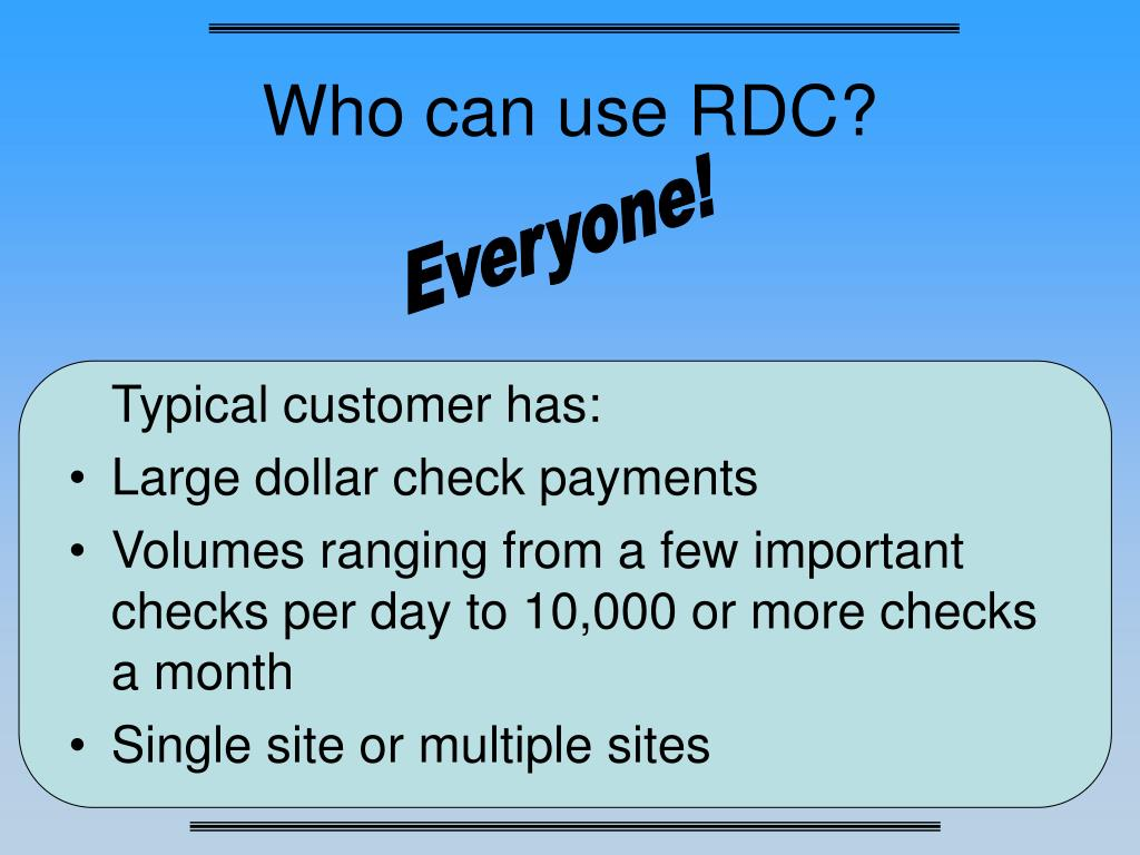 Who can use RDC?