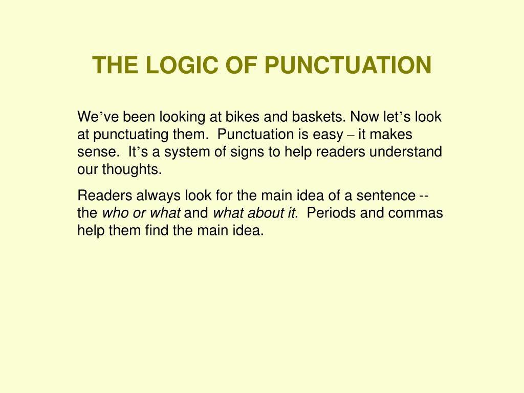 THE LOGIC OF PUNCTUATION