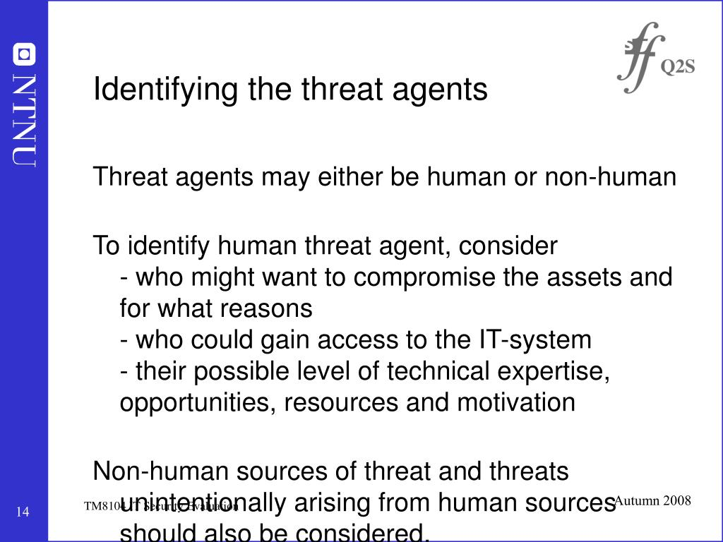 Identifying the threat agents