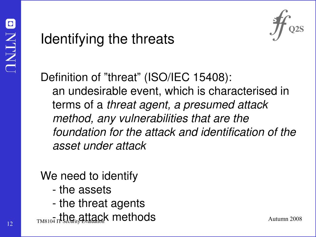 Identifying the threats