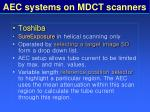 aec systems on mdct scanners78