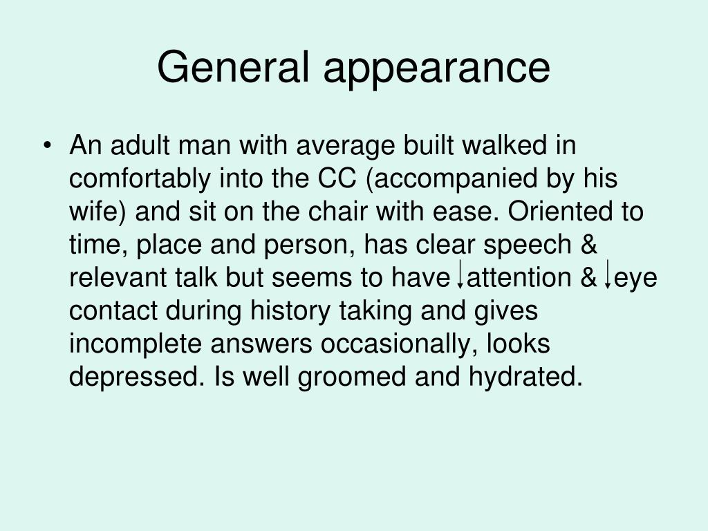 General appearance