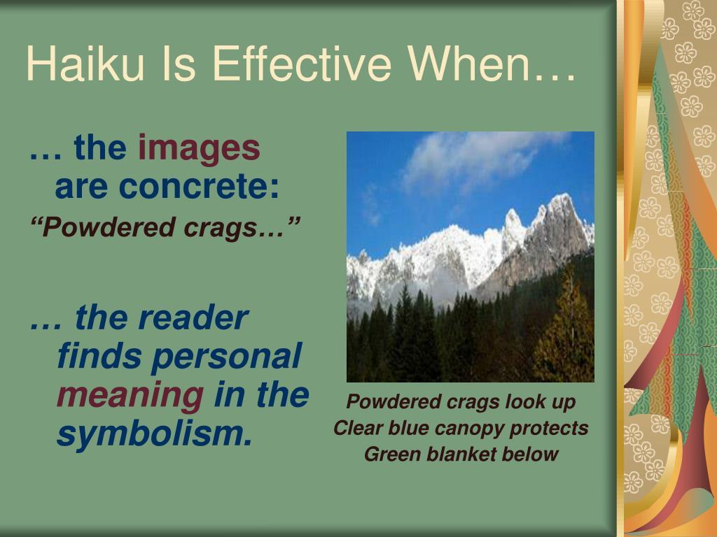 Haiku Is Effective When…