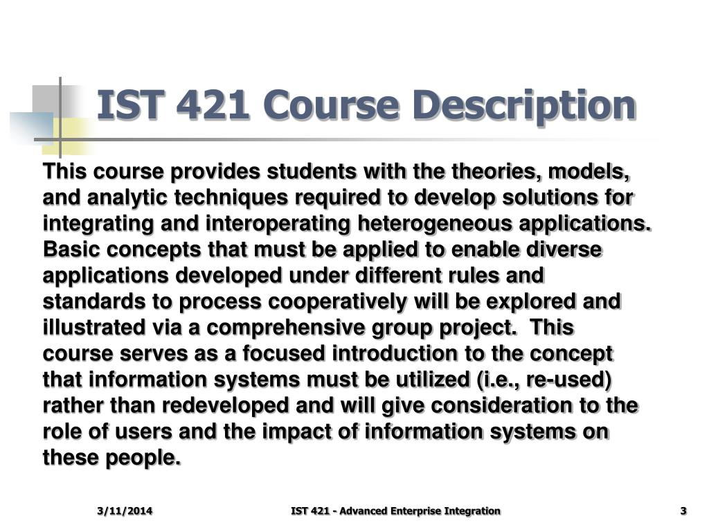 IST 421 Course Description