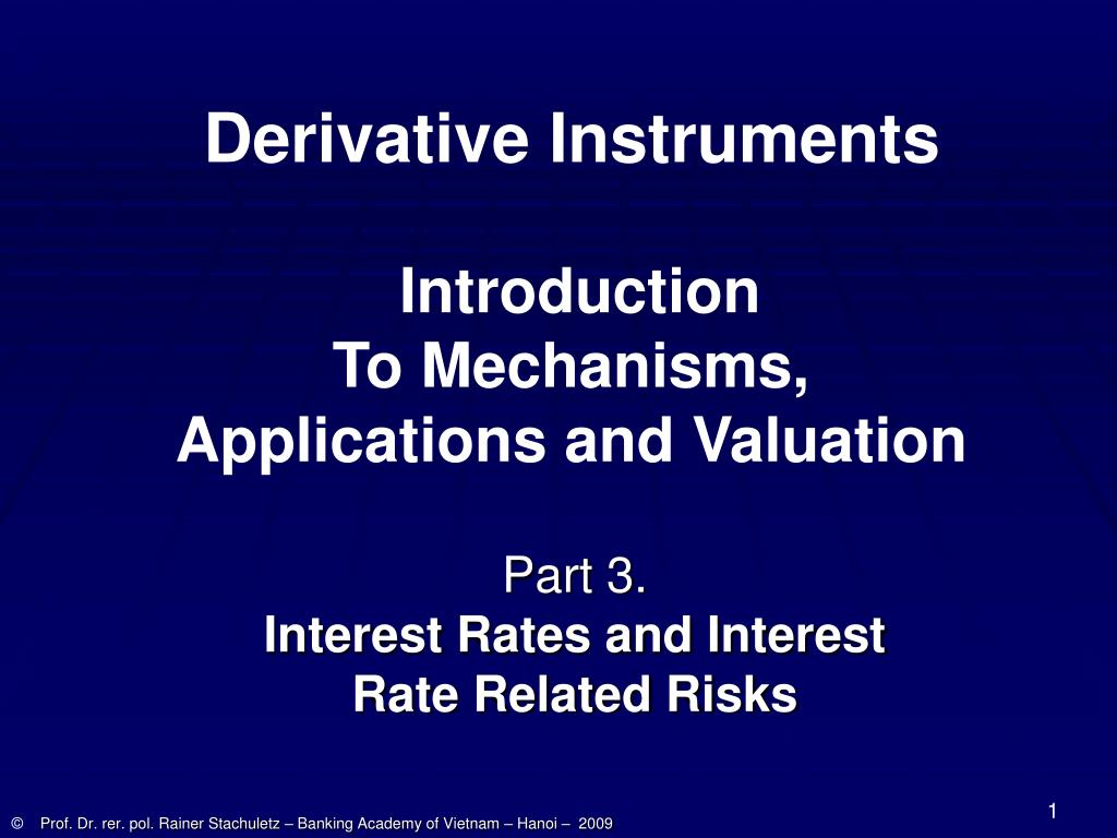 part 3 interest rates and interest rate related risks l.