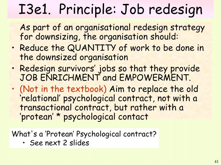 job redesign essay Job enlargement is when the tasks and responsibilities of a job are enlarged more tasks and responsibilities means the employees will feel more meaningful about their jobs job rotation is when employees switch jobs from time to time to decrease boredom and repetitiveness.