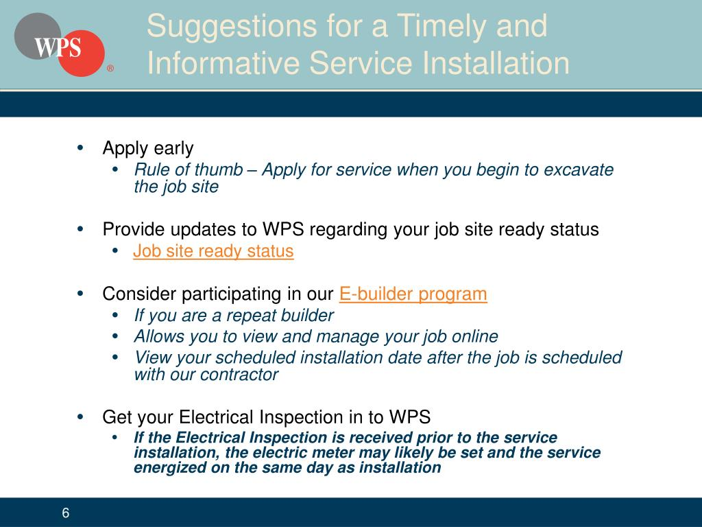 Suggestions for a Timely and Informative Service Installation