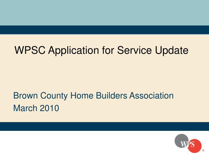 Wpsc application for service update